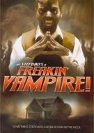 My Stepdads A Freakin Vampire!