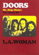 Doors, The: Mr. Mojo Risin - The Story Of L.A. Woman