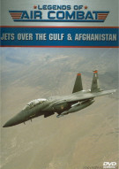 Legends Of Air Combat: Jets Over The Gulf & Afghanistan