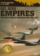 Battle History Of The USMC: Marines In Gulf & Afghanistan - Oil And Empires