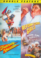 Fraternity Vacation / Reform School Girls (Double Feature)