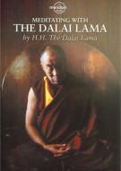 H.H. Dalai Lama: Meditating With The Dalai Lama