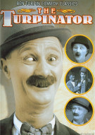 Ben Turpin Comedy Classics: The Turpinator