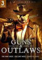 Guns & Outlaws: The Way West / Escort West / Chatos Land (Triple Feature)