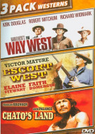 Way West, The / Escort West / Chatos Land (Triple Feature)