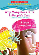 Why Mosquitoes Buzz In Peoples Ears... And More Stories From Africa