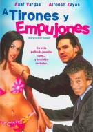 Tirones Y Empujones, A