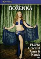 Bellydance Superstars: Flow - Graceful Arms & Hands With Bozenka