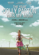 Year Dolly Parton Was My Mom, The