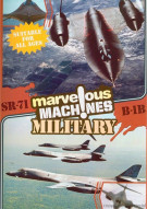 Marvelous Machines: SR-71 & B-1B