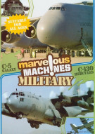 Marvelous Machines: Military C-5 & C-130