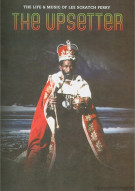 Upsetter: The Life And Music Of Lee Scratch Perry, The