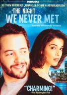 Night We Never Met, The