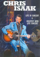 Chris Isaak: Live In Concert / Greatest Hits Live In Concert