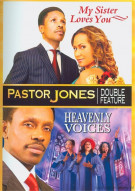 Pastor Jones: My Sister Loves You / Heavenly Voices (Double Feature)