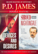 P.D. James: Devices And Desires / Shroud For A Nightingale (Double Feature)