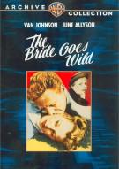 Bride Goes Wild, The