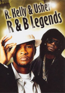 R & B Legends: R. Kelly & Usher Raymond