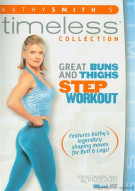 Kathy Smith Timeless: Great Buns & Thighs Step Aerobic Workout