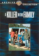 Killer In The Family, A