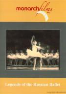 Legends Of The Russian Ballet
