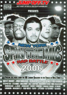 Spin The Mic: New York Rap Battle 2006 - Disc 2