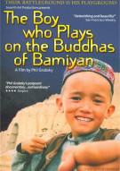 Boy Who Plays On The Buddhas Of Bamiyan, The