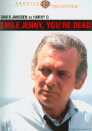 Smile Jenny, Youre Dead