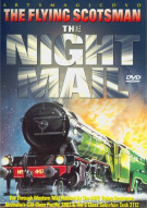 Flying Scotsman, The: The Night Mail