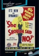 """She Shoulda Said """"No"""""""