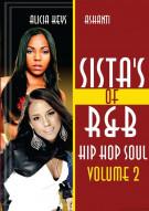 Sistas Of R&B Hip Hop Soul Vol. 2: Alicia Keys & Ashanti