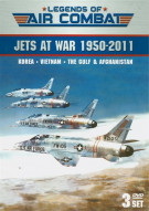 Legends Of Air Combat: Jets At War 1950 - 2011
