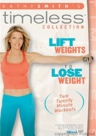 Kathy Smith Timeless: Lift Weights To Lose Weight