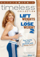 Kathy Smith Timeless: Lift Weights To Lose Weight 2