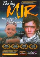 Boy Mir, The: Ten Years In Afghanistan