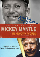Mickey Mantle: In His Own Words