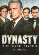 Dynasty: The Sixth Season - Volume Two