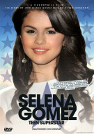 Selena Gomez: Teen Superstar