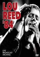 Lou Reed 84: Live Broadcast Archives