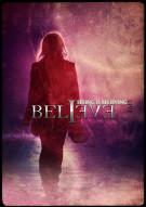 Believe: Seeing Is Believing