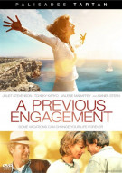 Previous Engagement, A