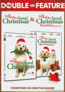 Dog Who Saved Christmas, The / The Dog Who Saved Christmas Vacation (Double Feature)