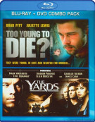 Too Young To Die / The Yards: Double Feature (Blu-ray + DVD Combo)