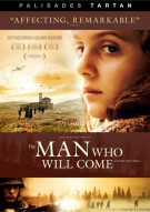 Man Who Will Come, The