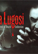 Bela Lugosi: Scared To Death Collection