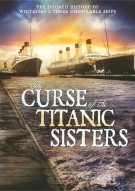 Curse Of The Titanic Sisters, The