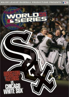 Official 2005 World Series Film, The: White Sox
