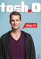 Tosh.0: Deep Vs