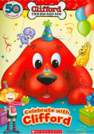 Clifford: Celebrate With Clifford