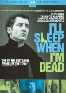 Ill When Im Dead